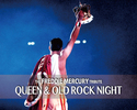 QUEEN&OLD ROCK NIGHT