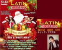 【12/22】LATIN CHRISTMAS RED & WHITE NIGHT