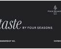 Dining Membership - Taste by Four Seasons : Black