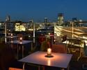 【ディナータイム】Roof Top Beer Terrace -茶茶のその時の美味しいところ4品とスパークリング含む各種ワイン・サングリアなど10種の3時間フリードリンク-