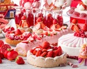 Strawberry Sweets & Dinner Buffet (Sat & Holiday 18:30~/21:00~) Adults 12/26~