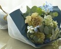 Bouquet(¥ 3,000-¥10,000 including tax) * Reservations can be made up to noon 3 days in advance.